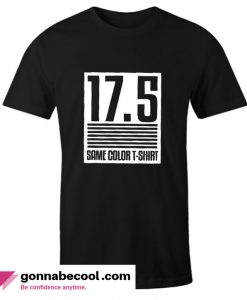 17.5 Same Color T shirt